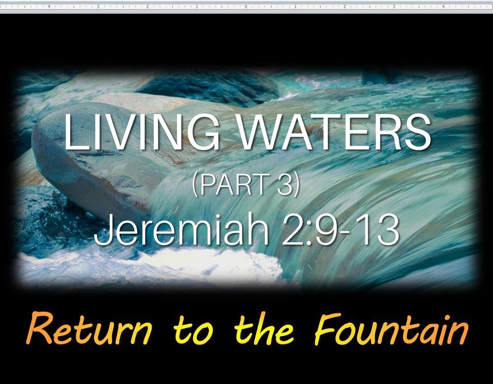 Living Water, Pt 3.jpg