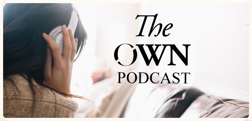 The OWN Podcast Cover.jpg