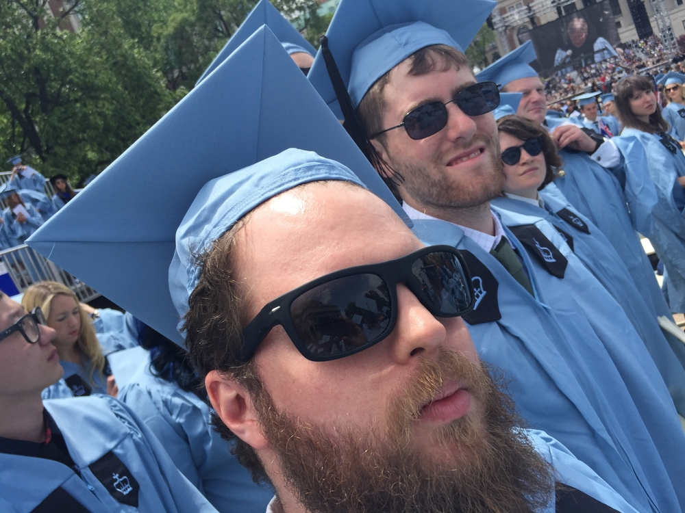 May 20th, 2015: DirectorBen Leonberg (right) and me (beard) graduate fromColumbia University film school. ONWARD!