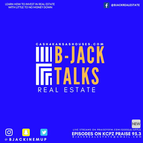Have you ever wanted to learn how to invest in real estate using creative techniques and little to no money down? Brandon Jackson (B-JACK) talks about his experience of how he went from 5 houses to over 30 houses in just 2 short years, and was able to quit is Fortune 500 job of 9 years to go full=time into real estate investing. Tune in and find out how you can get started on your journey to financial freedom.  cash4kansashouses.com    Facebook: bjackrealestate     Logo Created By Alicia Watson