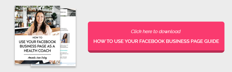 Amanda_Daley_Business_Mentor_How to Use Your Facebook Business Page as a Health Coach.png