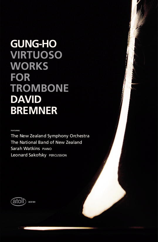 "I can't really take credit for my friend David Bremner's album, Gung-Ho, winning the Best Classical Album at tonight's Vodafone Music Awards…but, this is what William Dart said in his review for the NZ Herald:  ""Gung-Ho is one classy production. Robert Catto's cover image of a feather caught in time and space is as arresting as they come and David Bremner's playlist shows just why he is one of our premier trombonists."" Classy.  Not sure where he got the bit about the feather, it's a photo of Dave's trombone (surprisingly enough) - but the rest sounds fine!  And I do think good photography helps create a mood in the listener before they put the album on - so hopefully it helped with the judges.  Well done, Dave!"