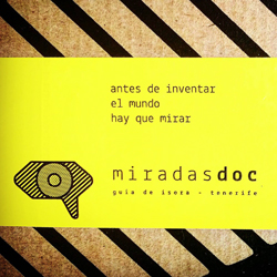 miradasdoc documentary film festival february 2017 tenerife