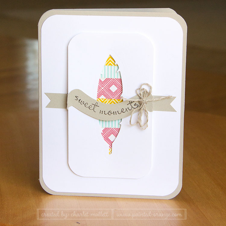Sweet Moments Four Feathers Card