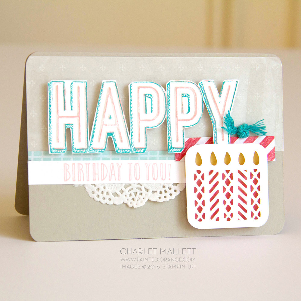 Birthday Card using Happy Celebrations stamp set and Celebrations Duo embossing folders. Stampin' Up! 2017 - Charlet Mallett