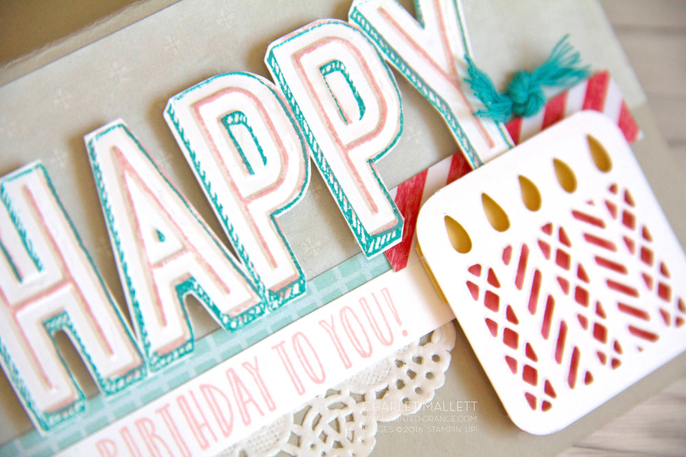 Detail view of Birthday Card using Happy Celebrations stamp set and Celebrations Duo embossing folders. Stampin' Up! 2017 - Charlet Mallett