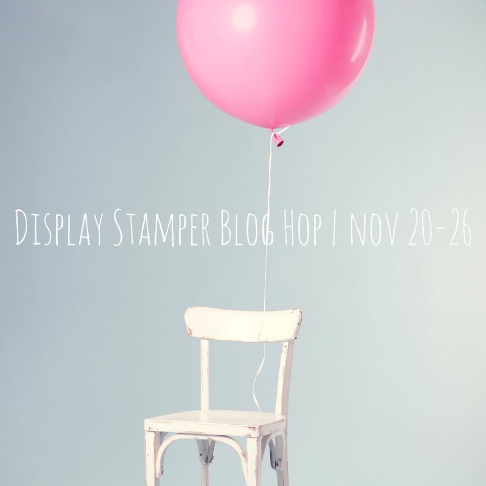 On Stage Display Stamper Blog Hop DAY 6