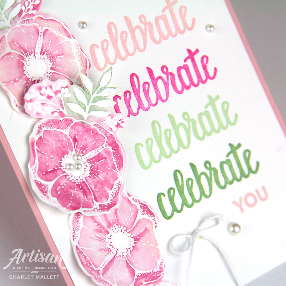 Celebrate You card using the Amazing You stamp set. Charlet Mallett - Stampin' Up!