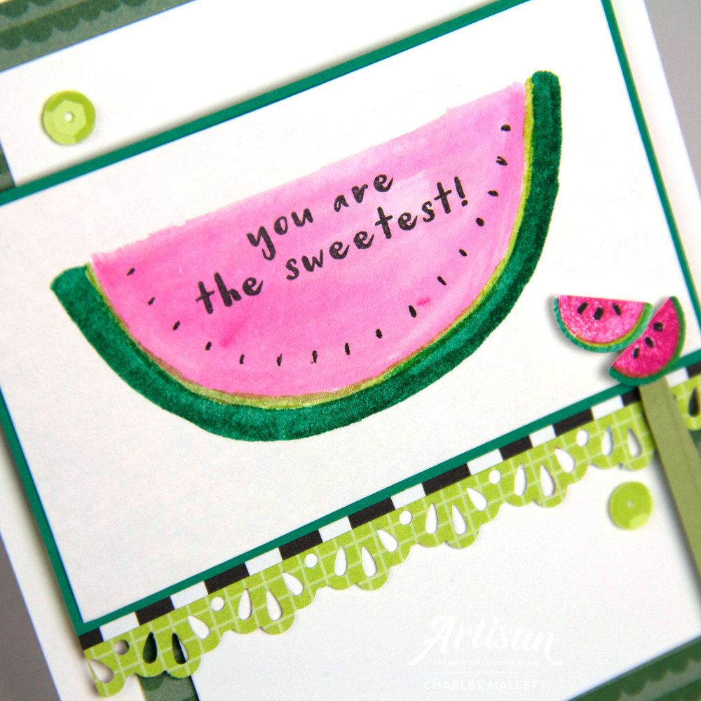 Fruit Basket Watermelon card - Charlet Mallett, Stampin' Up! 2018 Artisan Design Team