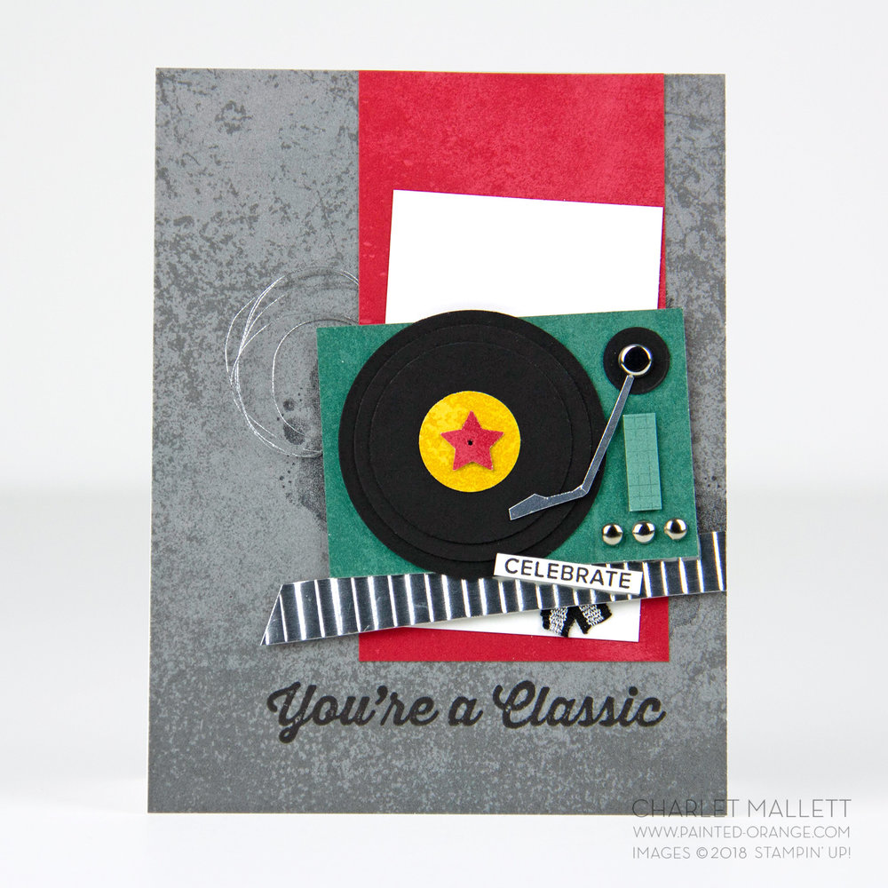 You're A Classic Vinyl Record Birthday Card - Charlet Mallett, Stampin' Up!