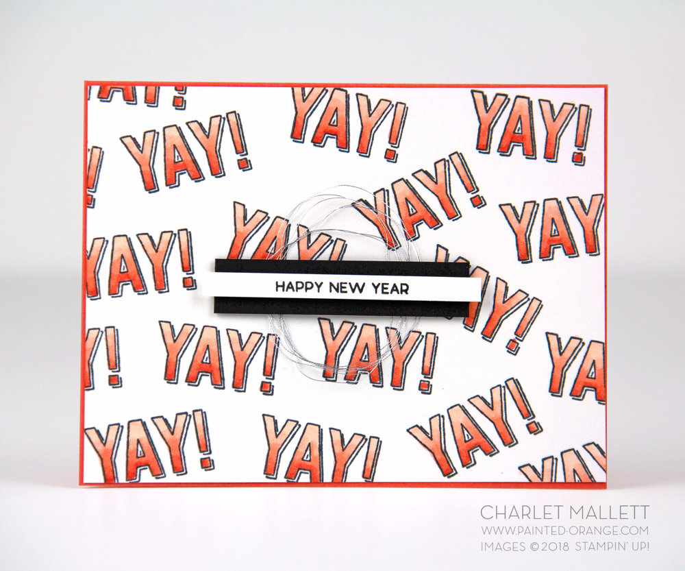 YAY! Amazing Life Happy New Year Card - Charlet Mallett, Stampin' Up!