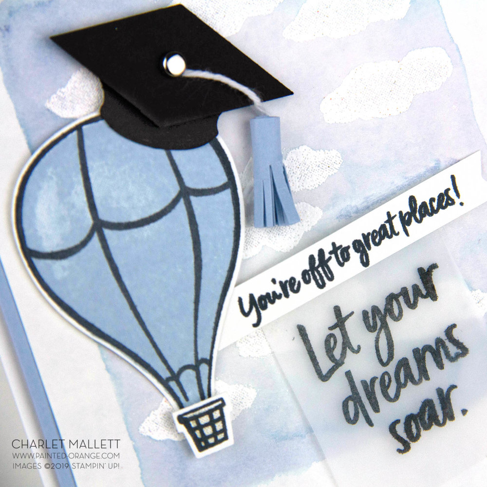 Above the Clouds - Hot Air Balloon Graduation card - Charlet Mallett, Stampin' Up!