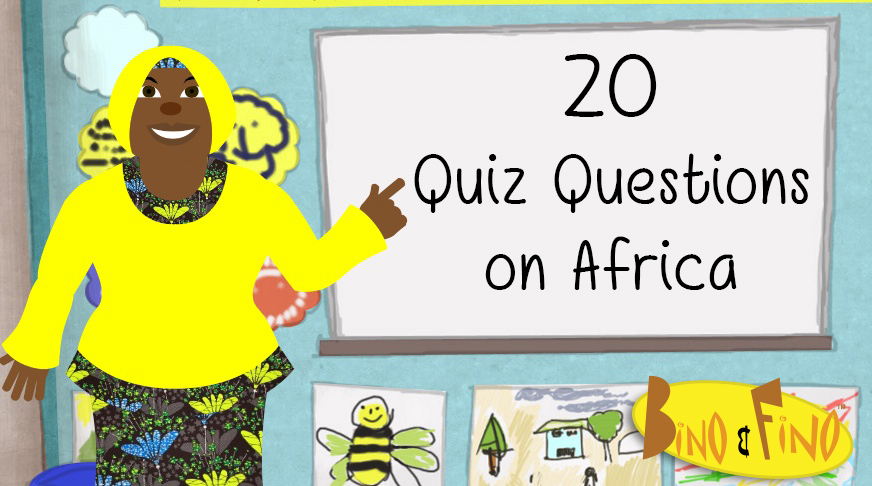 20 African Quiz Questions — Bino and Fino - African Culture For Children