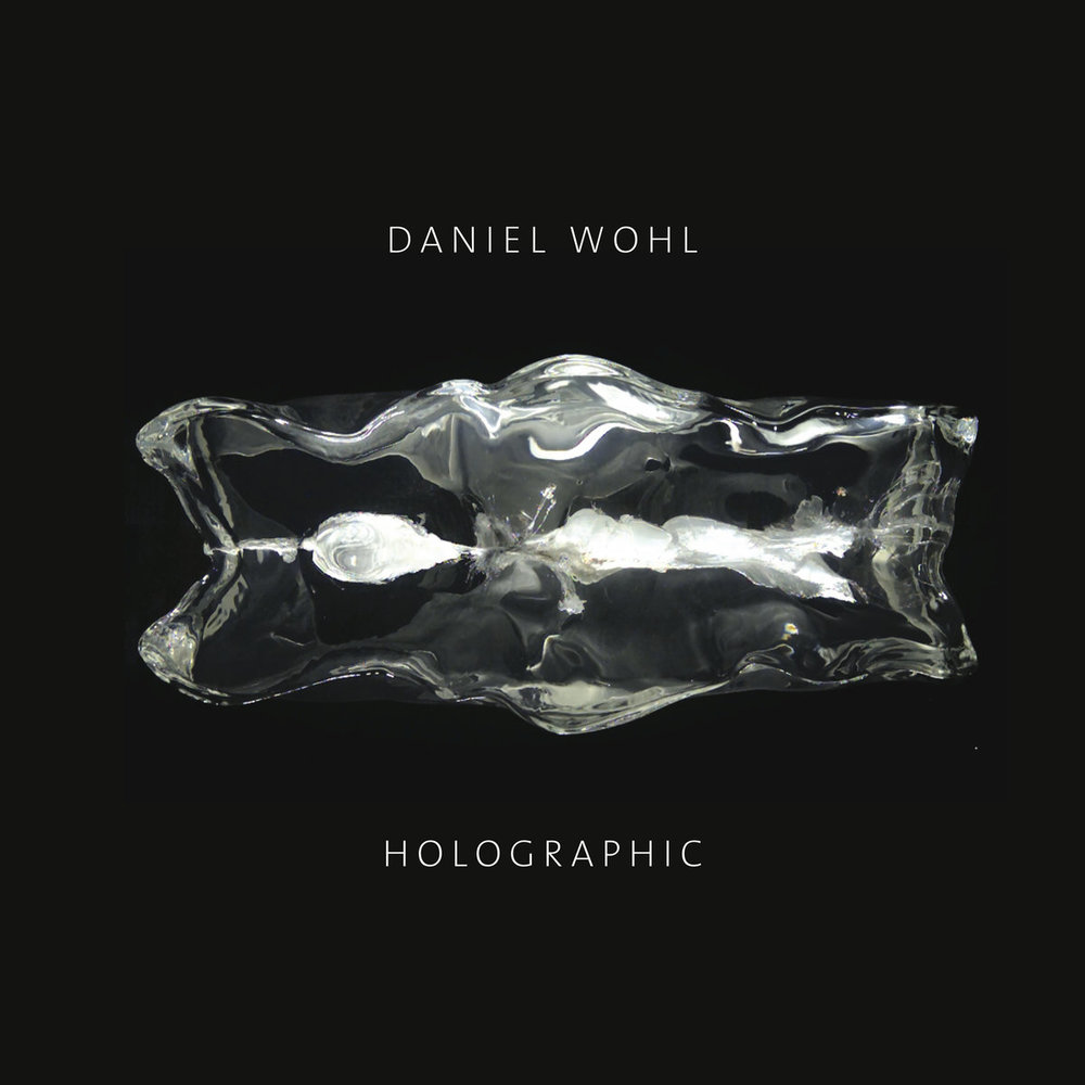 daniel wohl's holographic