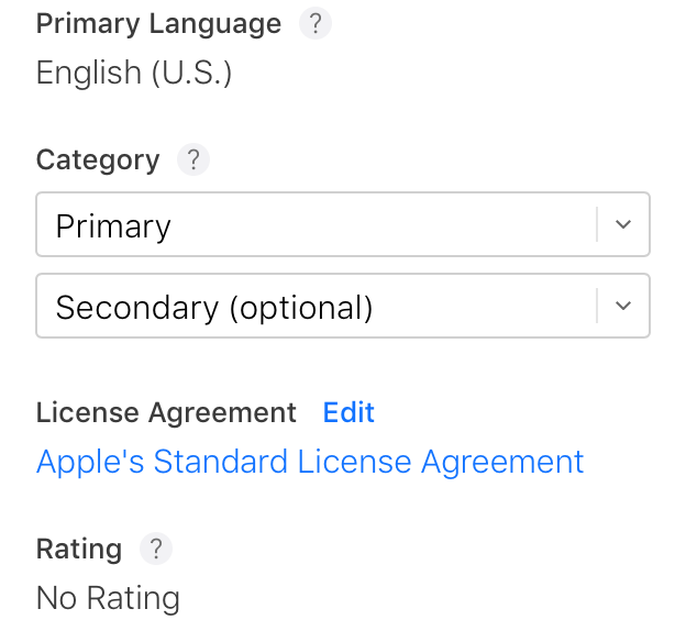 Now, last but not least, we have the Category, License Agreement and Rating sections. Category is very important, it basically places your app between other apps that have the same purpose. It should always describe your app, if you are not sure about what to select, please visit the following link for more details. Also, you have a secondary category, which is a great way of making your app 'domain' wider, so set a second one, don't be shy, it might help. License Agreement - well, I will not cover this section because something is wrong with Apple's links as they appear to be broken, maybe they will change something, maybe they won't, either way we will skip it for now. Rating - the app rating that will display on the App Store is the same across all platforms and it is based on the app's platform with the highest rating.