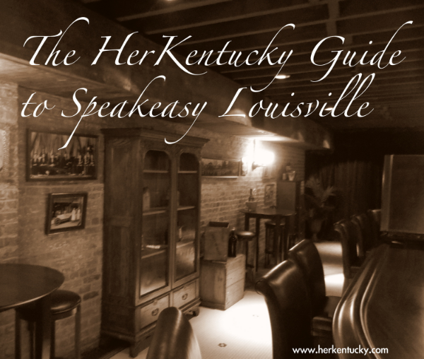 The HerKentucky Guide to Speakeasy Louisville