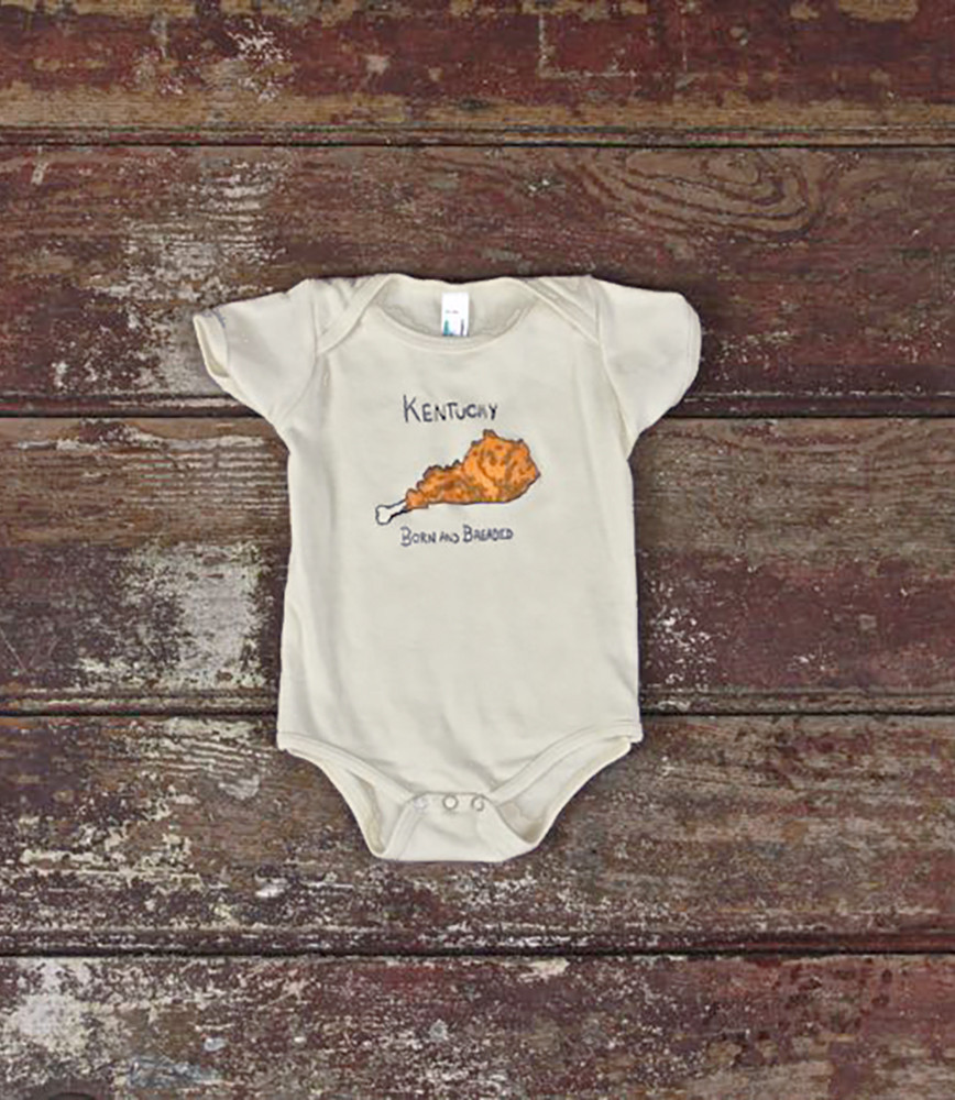Kentucky Born & Breaded Onesie via Kentucky for Kentucky.