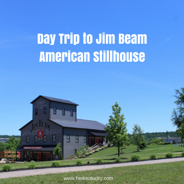 Day Trip to Jim Beam American Stillhouse | HerKentucky.com