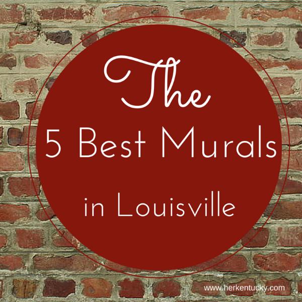 The Five Best Murals in Kentucky