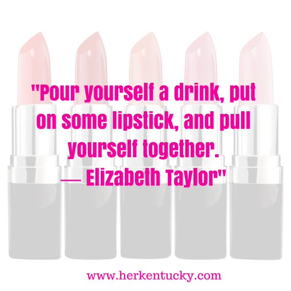 Elizabeth Taylor | Lipstick Quotation | HerKentucky.com | Louisville KY Beauty Blogger