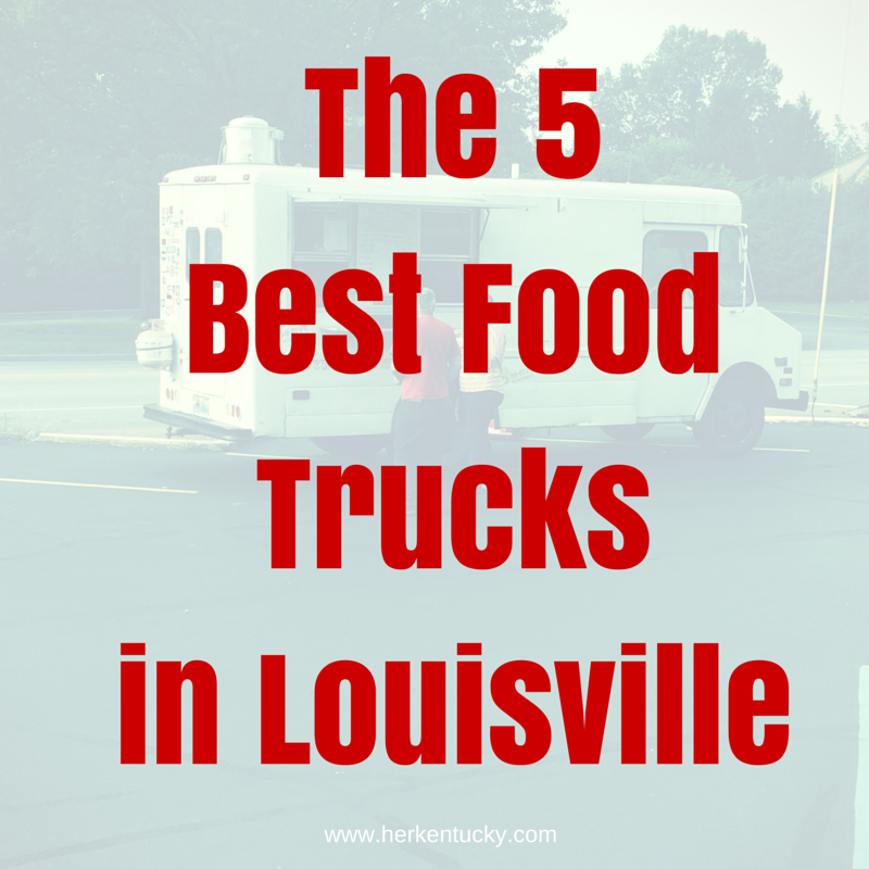 The 5 Best Food Trucks in Louisville | HerKentucky.com