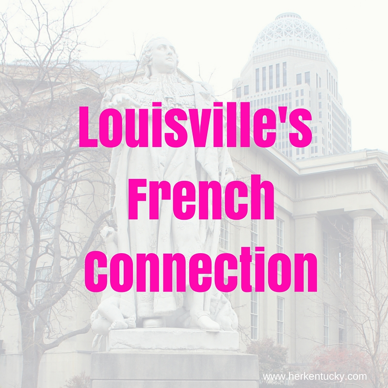 Louisville's French Connection | HerKentucky.com