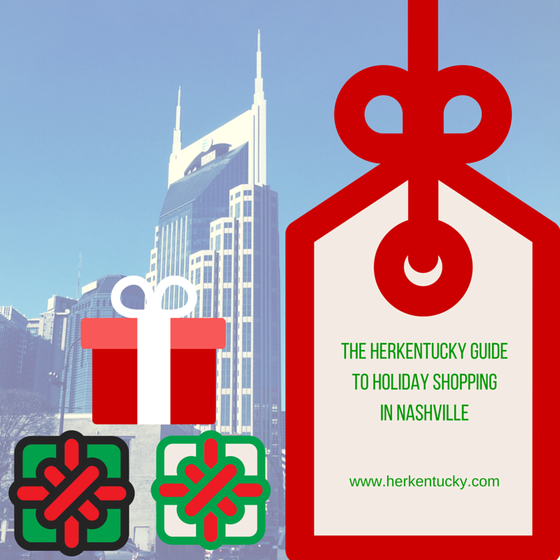 The HerKentucky Guide to Holiday Shopping in Nashville