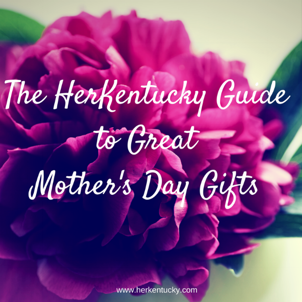 HerKentucky Mother's Day Gift Guide
