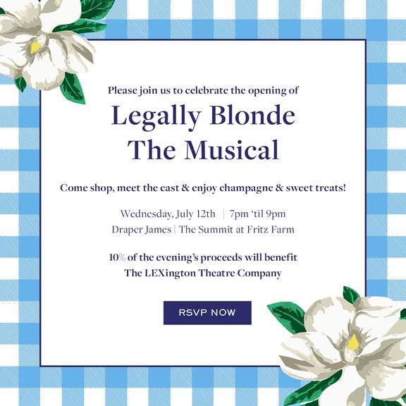 Legally Blonde the Musical! Lexington KY