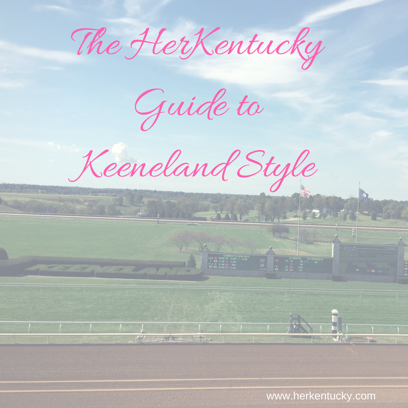 The HerKentucky Guide to Keeneland Style.png