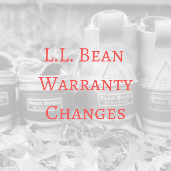 LL Bean Warranty Changes