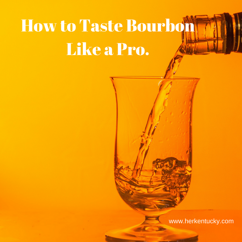 How to Taste Bourbon Like a Pro