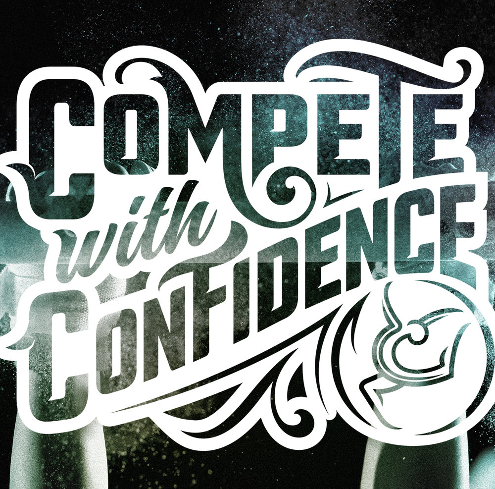 Compete With Confidence