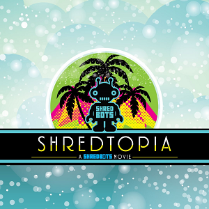 Shredbots Shredtopia (Blu-ray only) [ORDER NOW]
