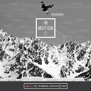 Redbull Media House In-Motion: Mark McMorris & Friends (Blu-ray only) [ORDER NOW]