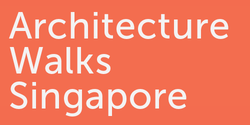 Architecture Walks Singapore by Fabian Lua