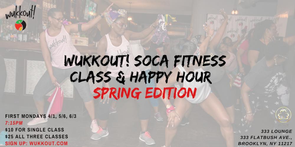 Wukkout!® Soca Fitness Class_ Happy Hour Edition - Spring 2019 - Eventbrite.png