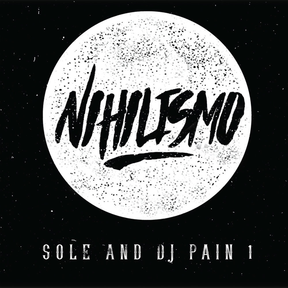 Sole & DJ Pain 1 Nihilismo CD/Vinyl/Digital