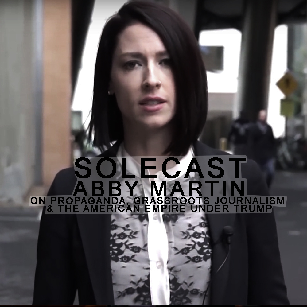 ABBY MARTIN EMPIRE FILES