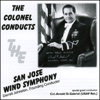 The Colonel Conducts   Col. Arnald Gabriel, conductor