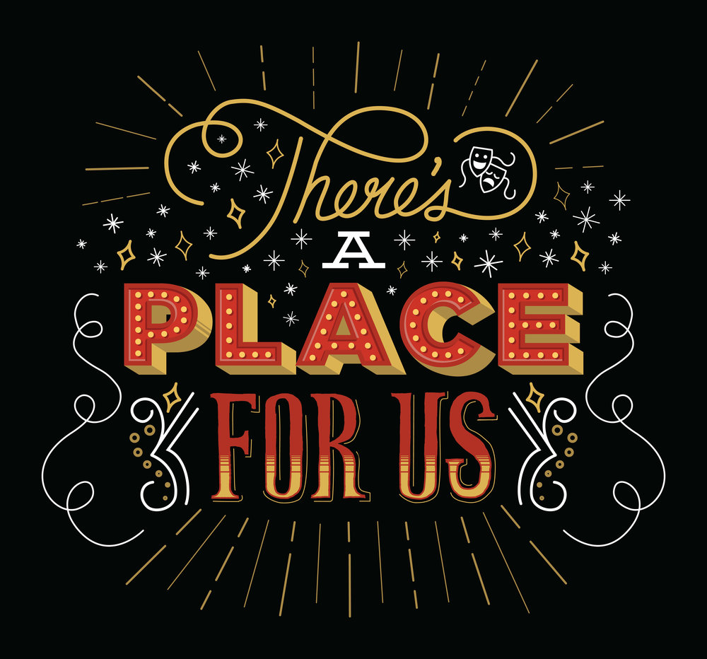 There's A Place For Us Design