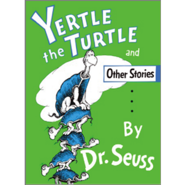 "Yertle the Turtle and Other Stories   by Dr. Seuss was a staple at bedtime when I was a child. It includes the stories ""Gertrude McFuzz"" and ""The Big Brag"" but ""Yertle the Turtle"" was definitely my favourite of the three. (Mostly because of the way my mom pronounced ""Yertle the Turtle"" with her Greek accent.) I still can't say it properly (or at least I prefer not to)."