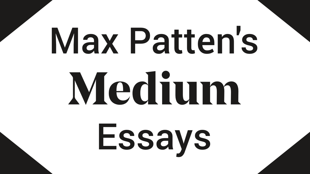 My Medium Essays