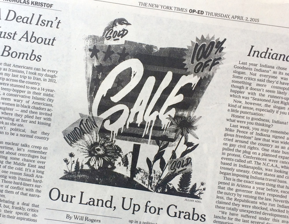 1 of 1 Op-Ed. Our Land, Up For Grabs Art Director: Matt Dorfman