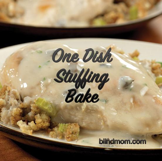 One-Dish Chicken & Stuffing Bake