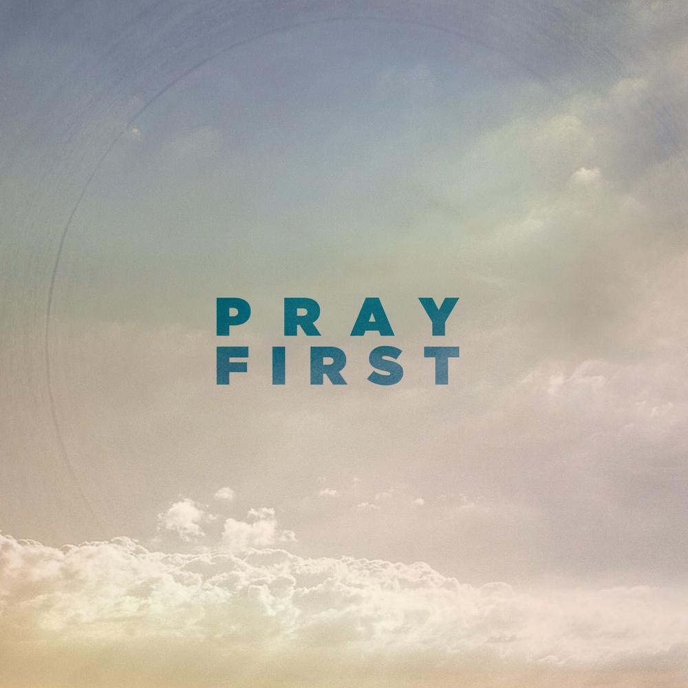 Pray first 2.jpg