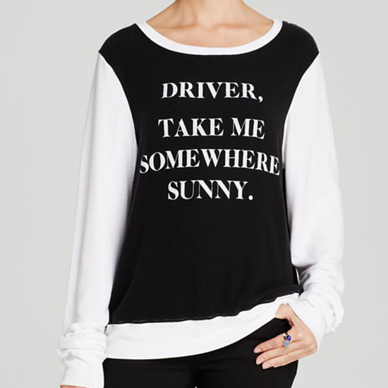 "WILDFOX ""Driver Take Me Somewhere Sunny"" Pullover"