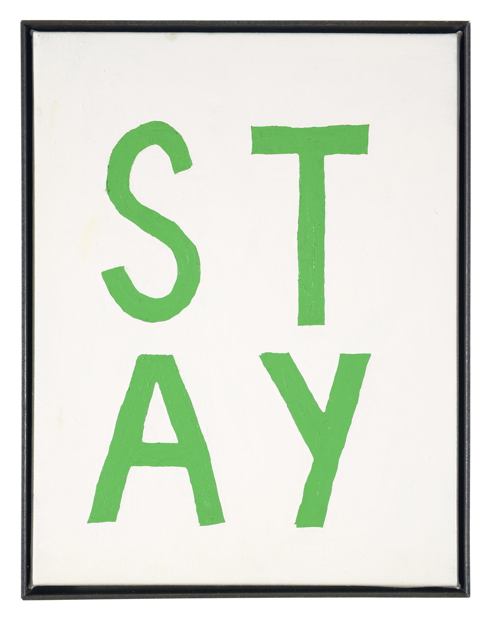 ART N MORE (Paul Bowler & Georg Weißbach), STAY (Four-letter words), 2016, Oil on canvas in artist's frame, 45 x 35 cm