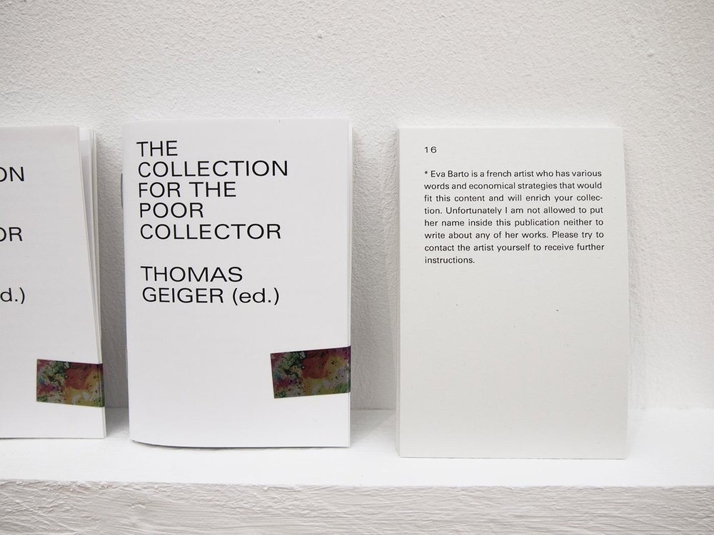Thomas Geiger, The Collection for the Poor Collector, 2018