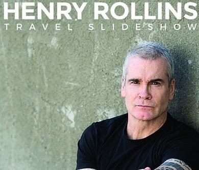 Tonight!  #HenryRollins #21361 #TravelSlideshow #spokenword